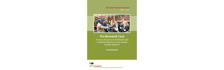 Research Paper: The Biowatch Case - A victory for access to information and a landmark decision on costs awards in public litigation